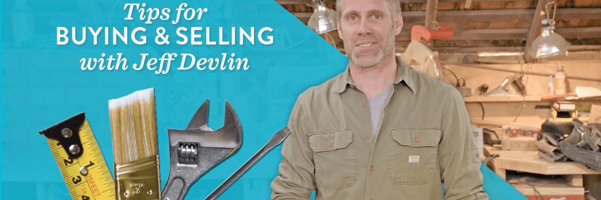 Tips From Jeff Devlin On Buying & Selling Your Home